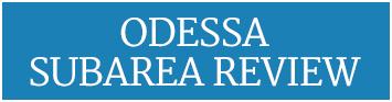 Odessa Subarea Review